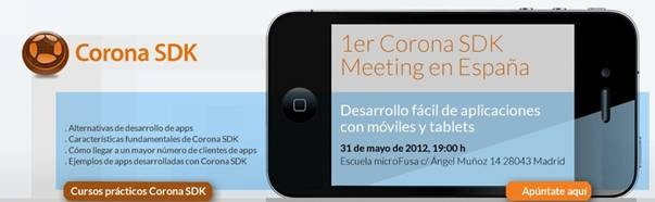 Primer CORONA SDK MEETING en España